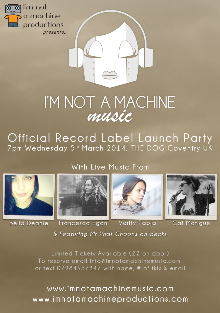 I'm not a machine music Wed 5th March at The Dog, Coventry 7pm £2 door entry